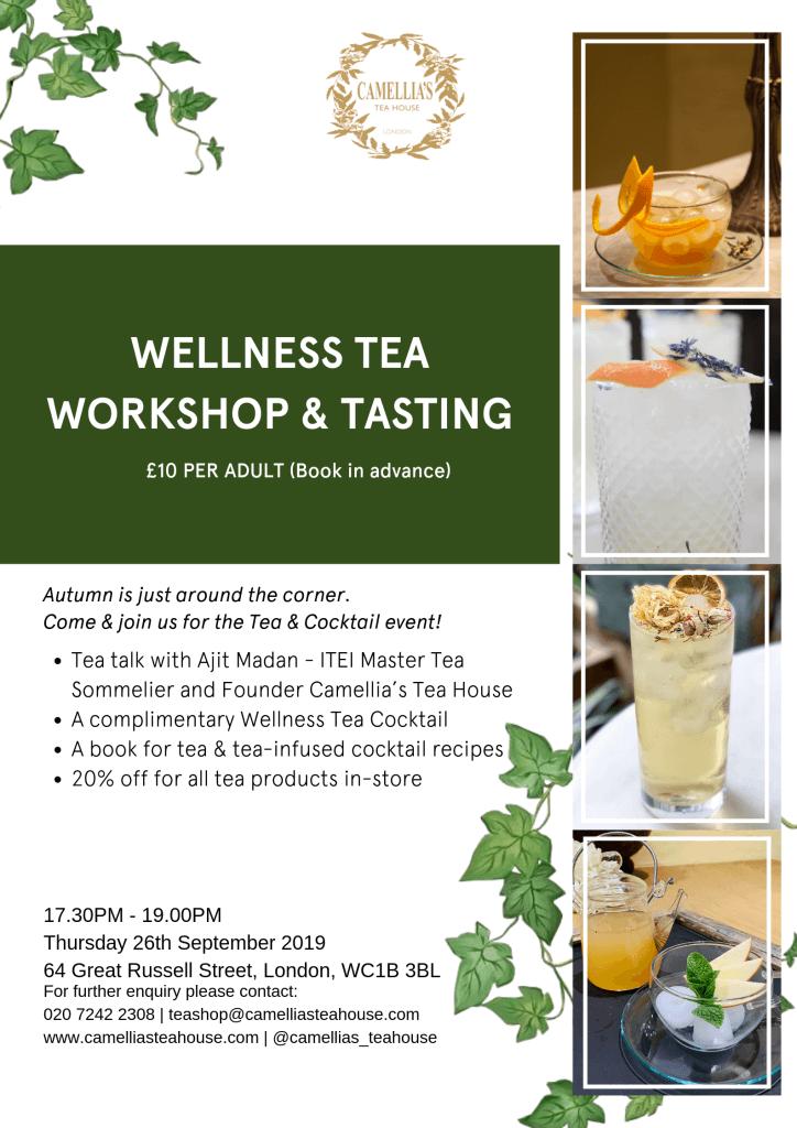 Wellness Tea Workshop & Tasting Event London 2019