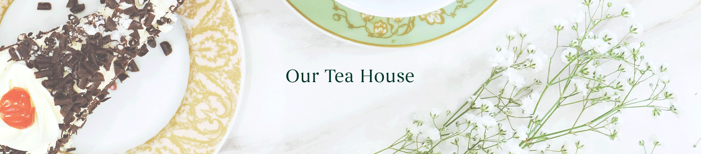 Welcome to Our Tea House
